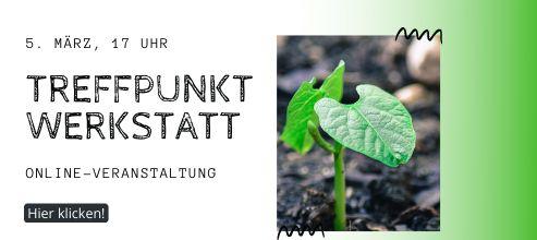 KW 8-9 Treffpunkt Werkstatt online