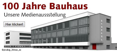 KW 11-15 100 Jahre Bauhaus - Unsere Medienausstellung