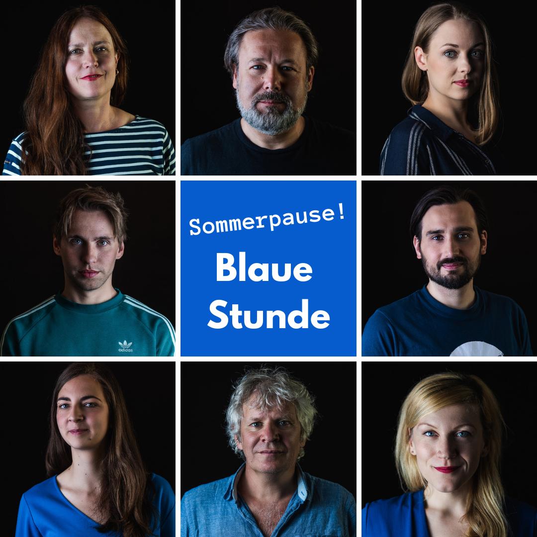 Blaue Stunde - Sommerpause