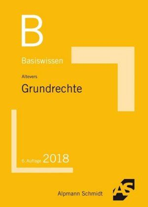 Altevers: Basiswissen Grundrechte