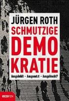 Roth: Schmutzige Demokratie