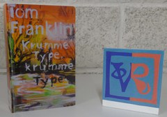 Tom Franklin: Krumme Type, krumme Type