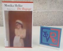 Monika Helfer: Die Bagage