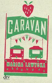 2013_ März_Lewycka_Caravan