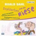 Roald Dahl: Sophiechen und der Riese