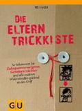 Ute Glaser: Die Eltern-Trickkiste