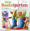 Wiederentdeckt:Bastelgarten