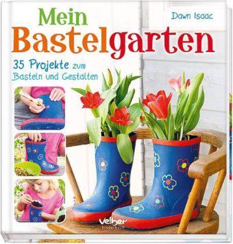 Wiederentdeckt Juni 17: Bastelgarten