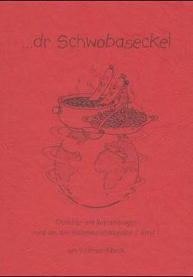Wiederentdeckt Juli/August  2013 Schwobaseckel