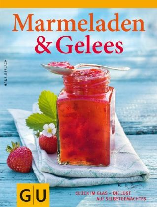 Wiederentdeckt  Juni 15 Marmelade